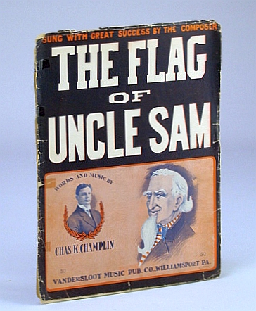 The Flag of Uncle Sam: Sheet Music for Voice and Piano, Champlin, Charles (Chas.) K.