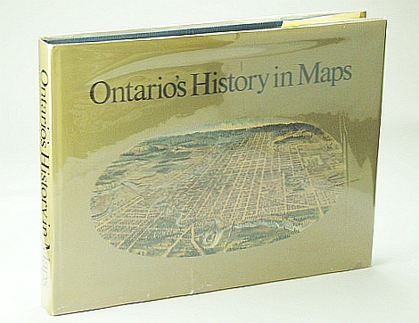 Image for Ontario's history in maps (The Ontario historical studies series)
