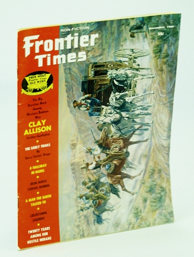 Image for Frontier Times Magazine - Non-Fiction, November (Nov.) 1966: Clay Allison - Cowboy and Gunfighter