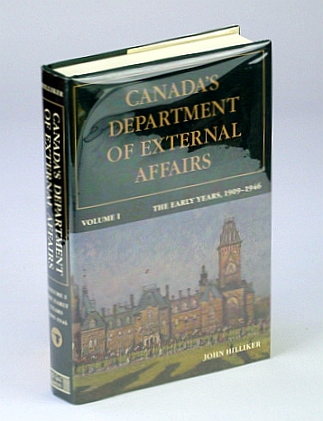 Image for Canada's Department of External Affairs, Volume 1: The Early Years, 1909-1946 (Canadian Public Administration Series)