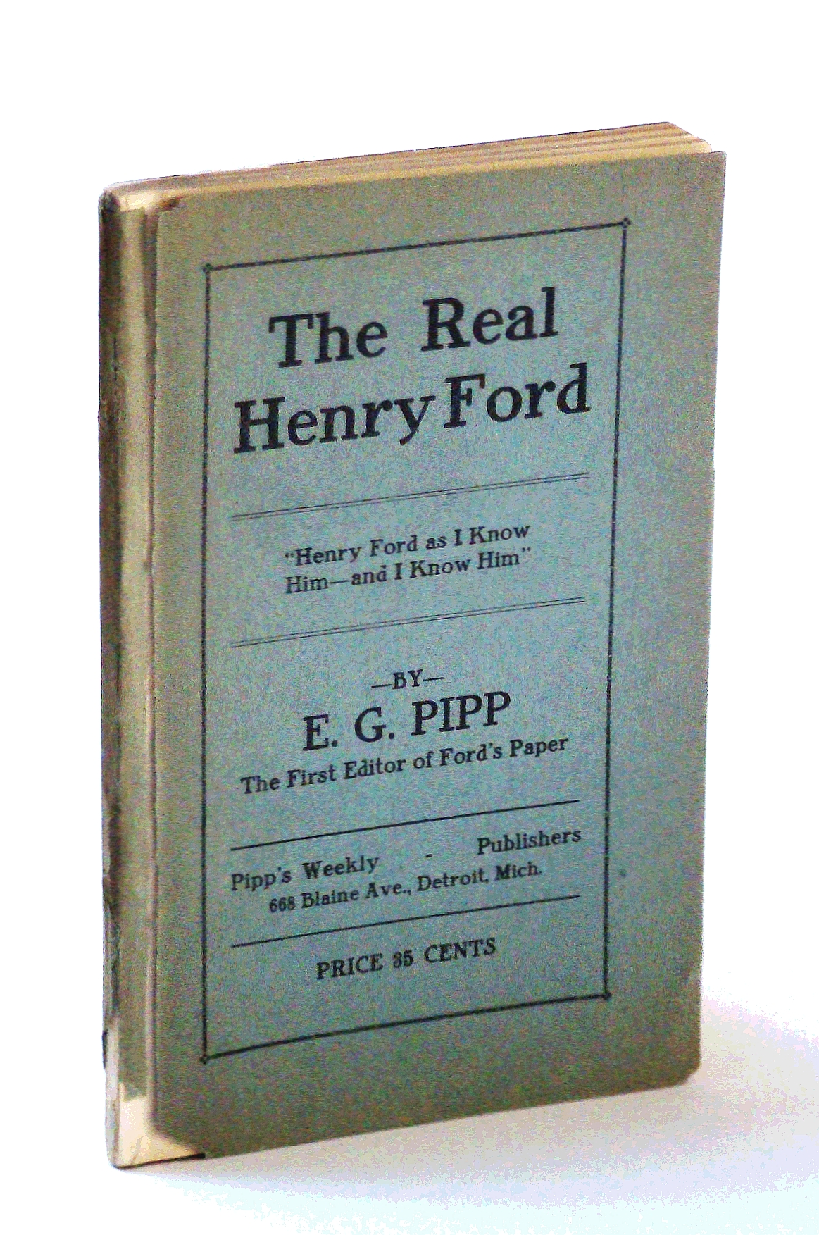 The Real Henry Ford: