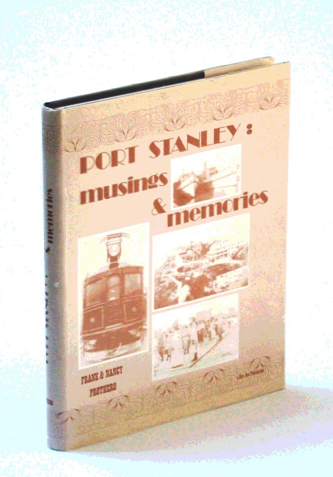 Port Stanley: Musings & Memories