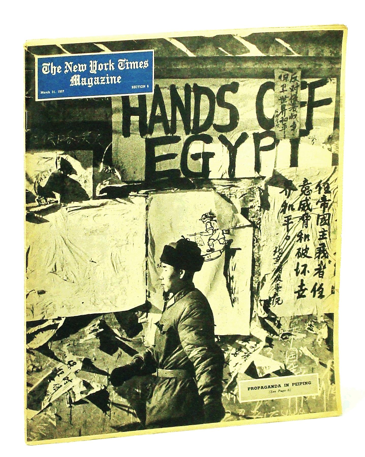 Image for The New York Times Magazine, March [Mar.] 31, 1957 - Propaganda in Peiping / Elath [Elat] - Israel's Port of Hope