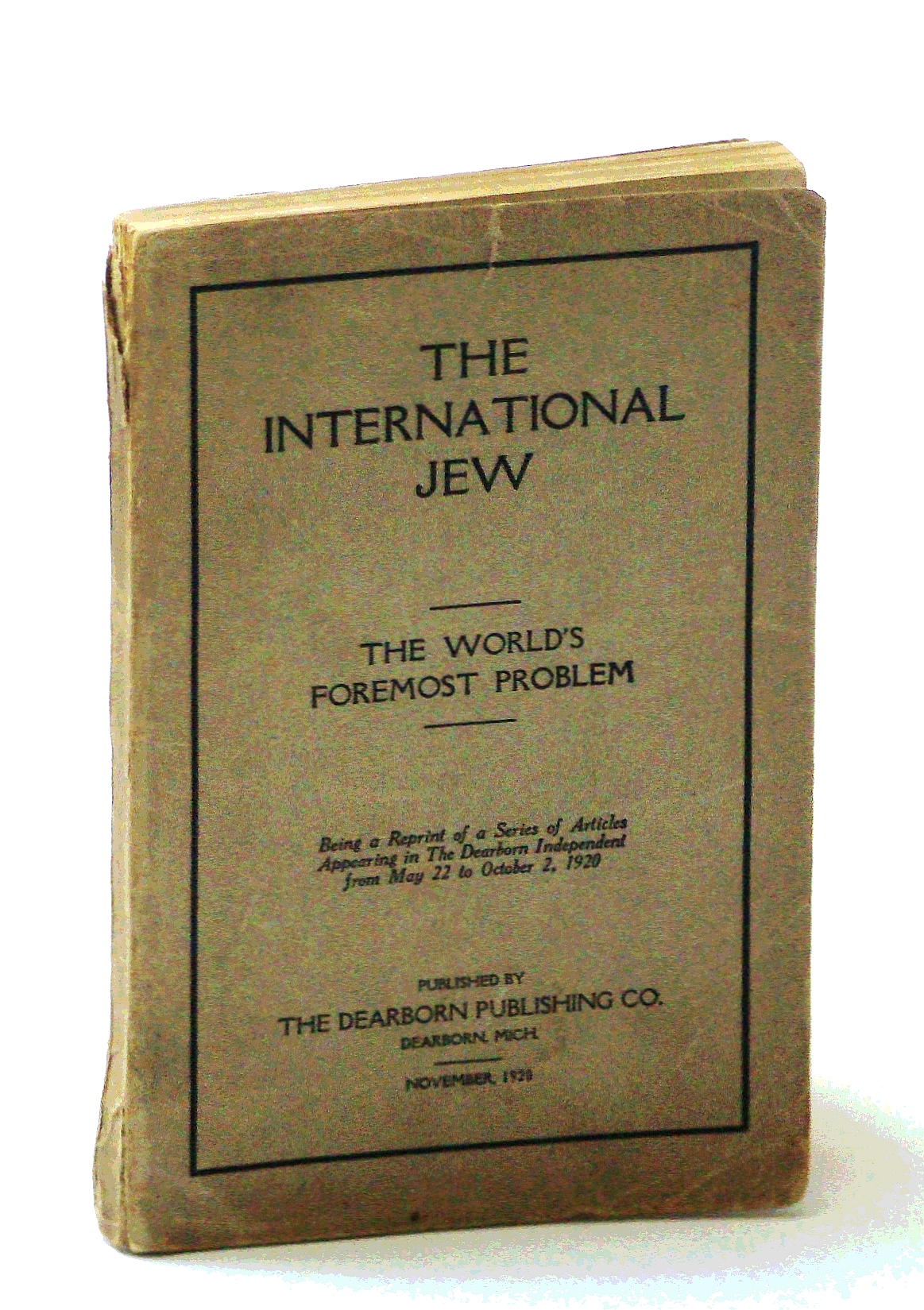 Image for The International Jew - The World's Foremost Problem