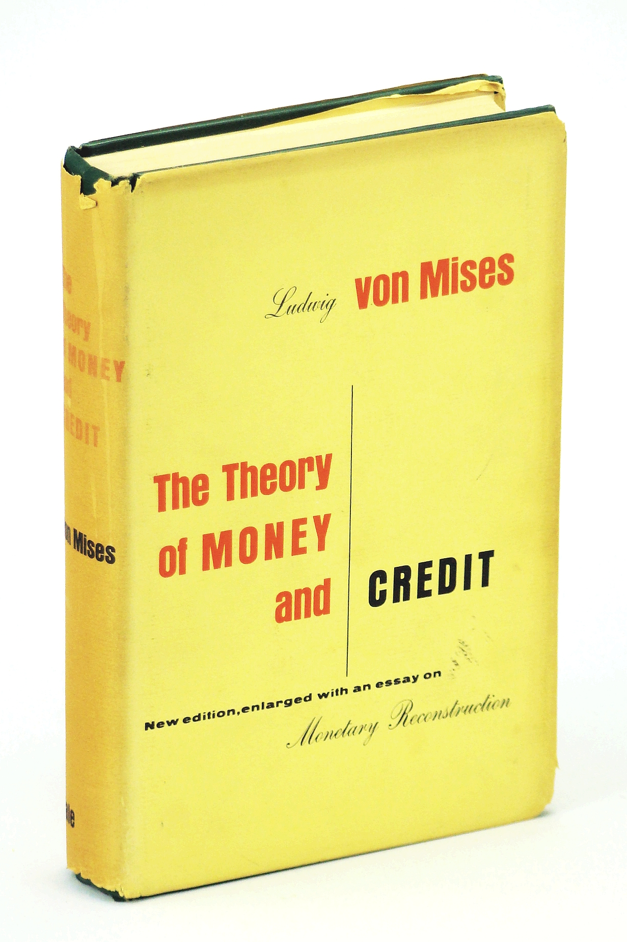 Image for The Theory of Money and Credit:  New edition, enlarged with an essay on Monetary Reconstruction