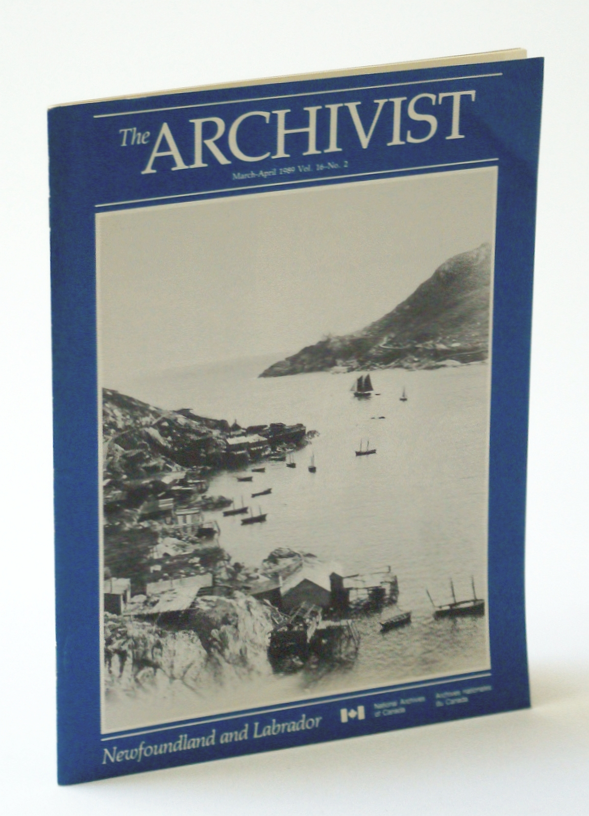 Image for The Archivist Magazine, March (Mar.) - April (Apr.) 1989, Vol. 16, No. 2 - Newfoundland and Labrador