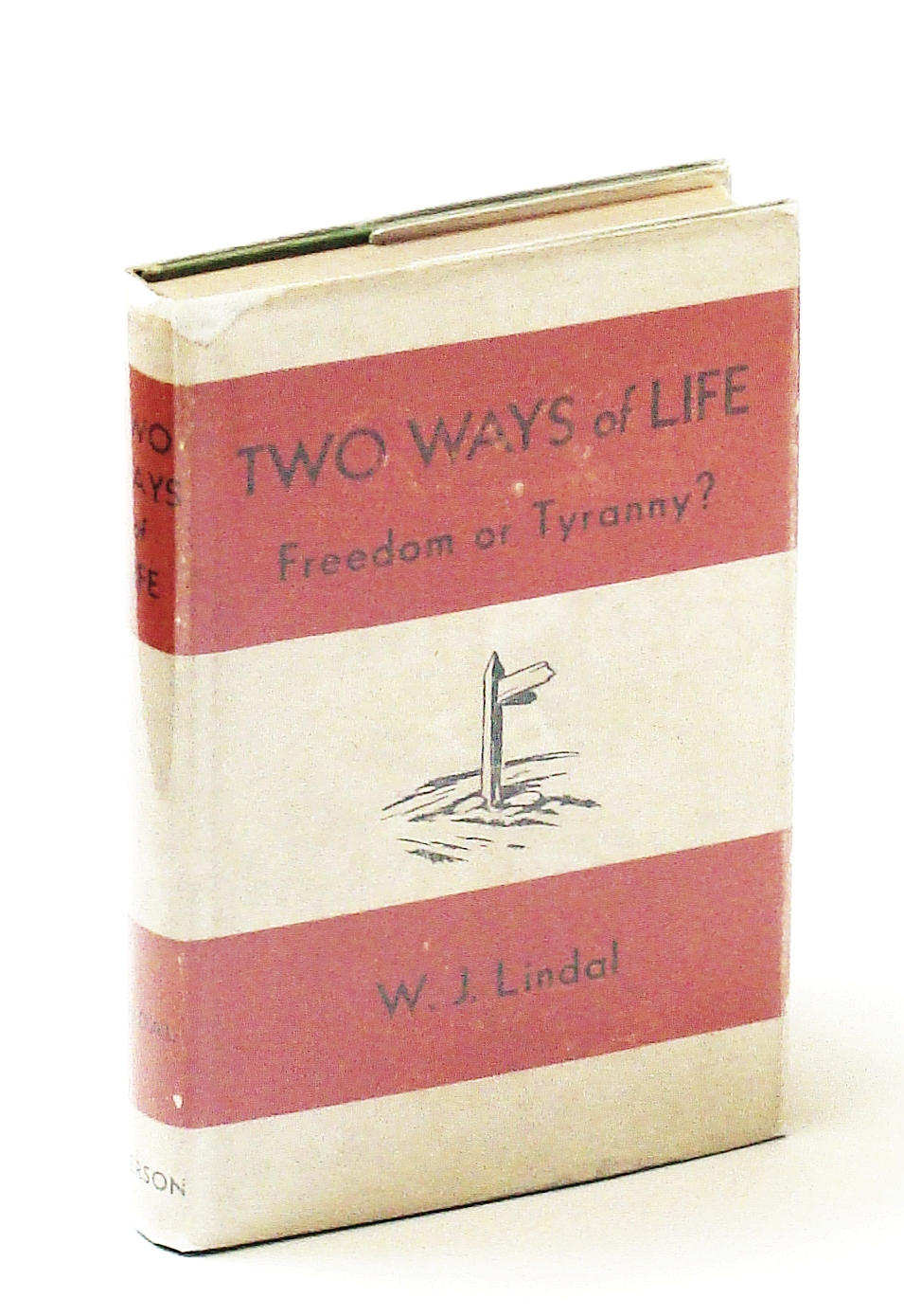 Image for Two Ways of Life - Freedom or Tyranny?