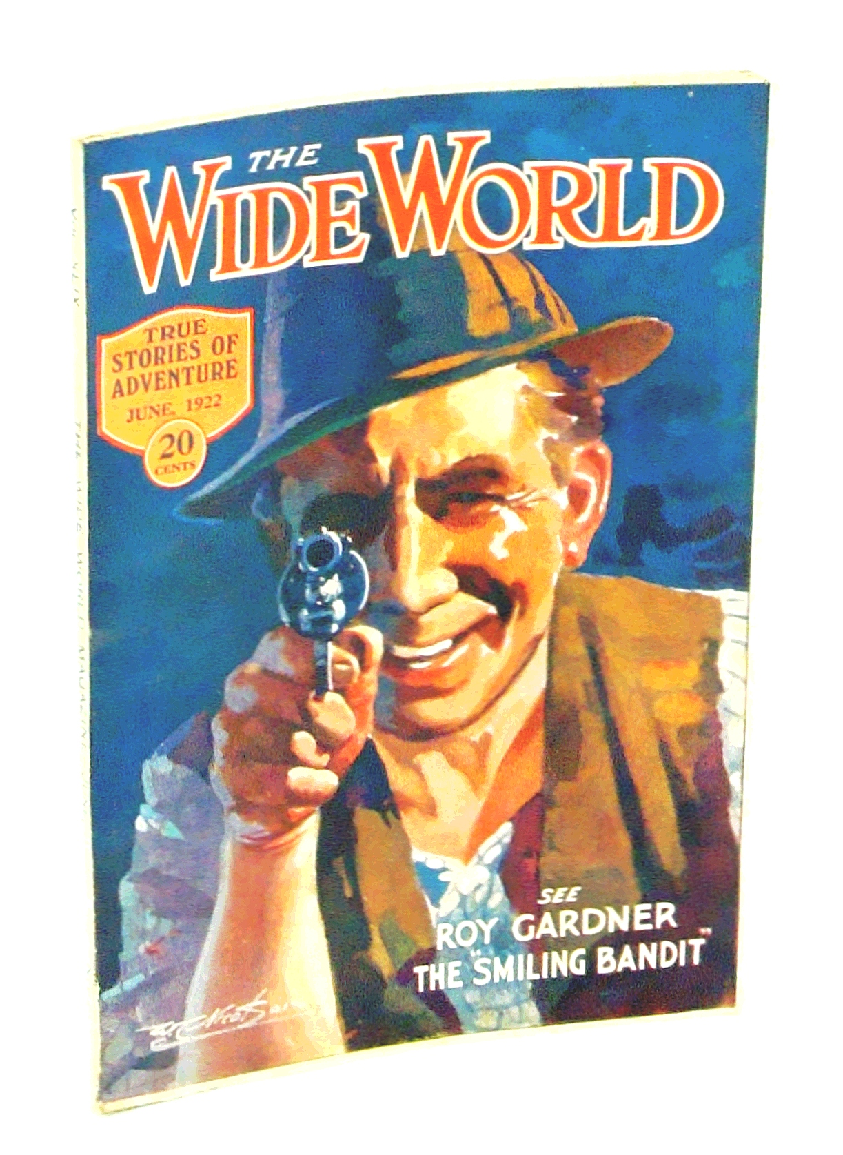 """Image for The Wide World, True Stories of Adventure, June 1922, Vol. 49, No. 290: Cover Illustration of Roy Gardner, The """"Smiling Bandit"""""""