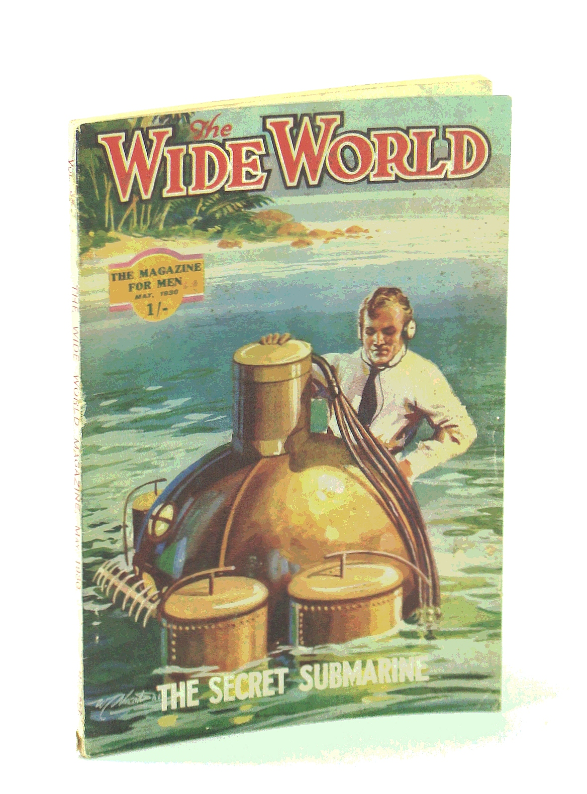 Image for The Wide World Magazine, True Stories of Adventure, May 1930, Vol. 65, No. 386: The Secret Submarine / The Pennsylvania Witch-Murder / Nepal - Land of Mystery