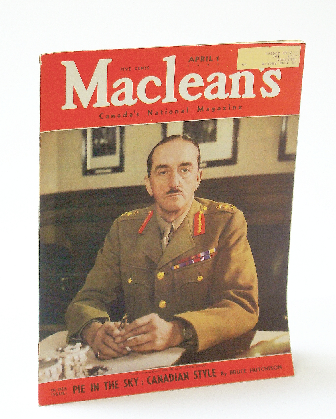 Image for Maclean's, Canada's National Magazine, April (Apr.) 1 1943, Vol. 56, No. 7 - Sir Alan Francis Brooke Cover Photo