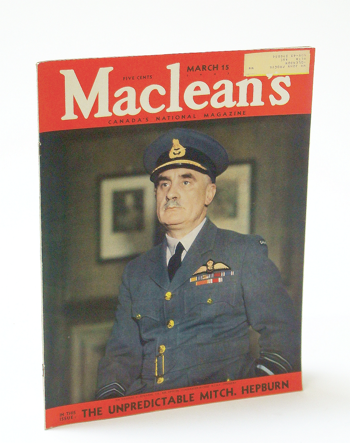Image for Maclean's, Canada's National Magazine, March (Mar.) 15, 1943, Vol. 56, No. 6 - Cover Photo of Air Marshal H. Edwards, C.B., Commander-In-Chief R.C.A.F. Overseas / Shipshaw Power Development