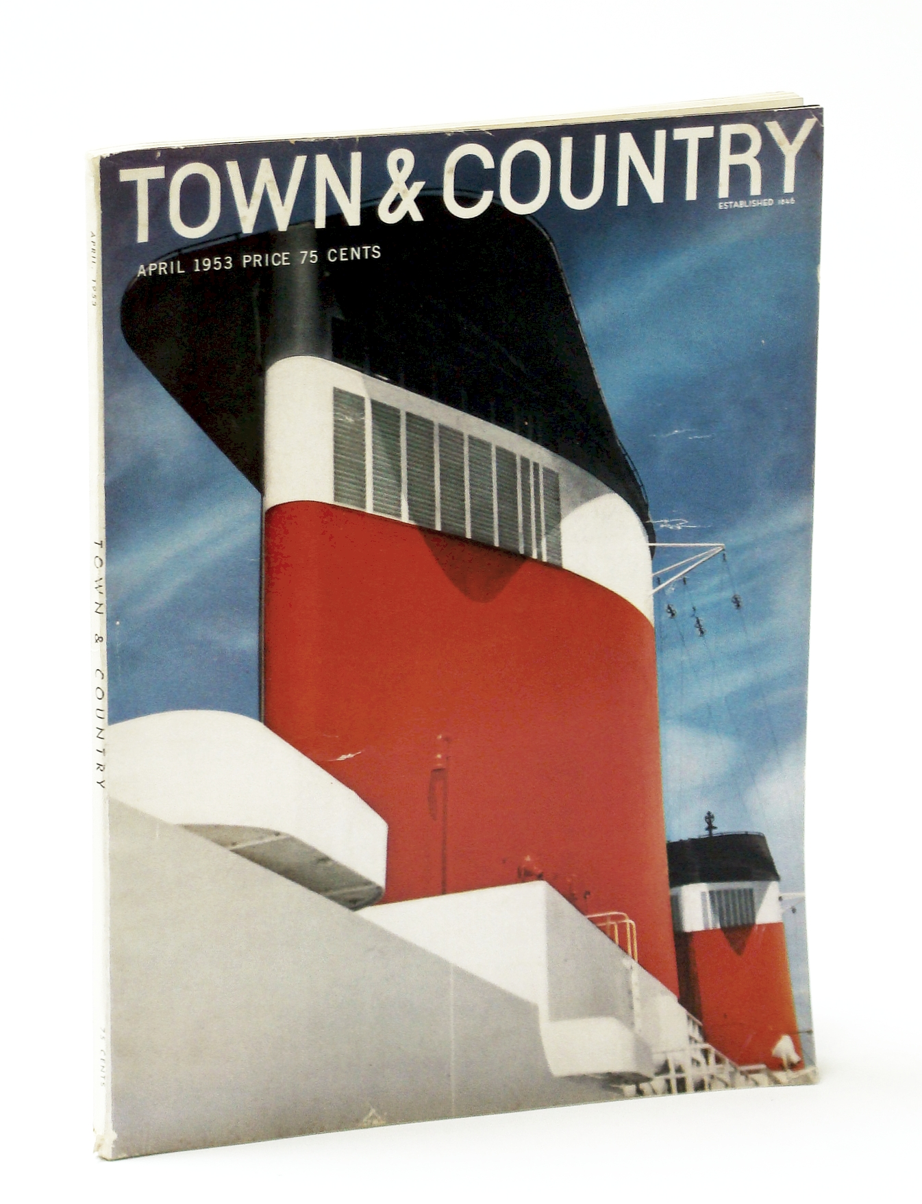 Image for Town & Country Magazine, April (Apr.) 1953, Vol. 107, No. 4367 - Article By Master Highway Builder and Planner Robert Moses