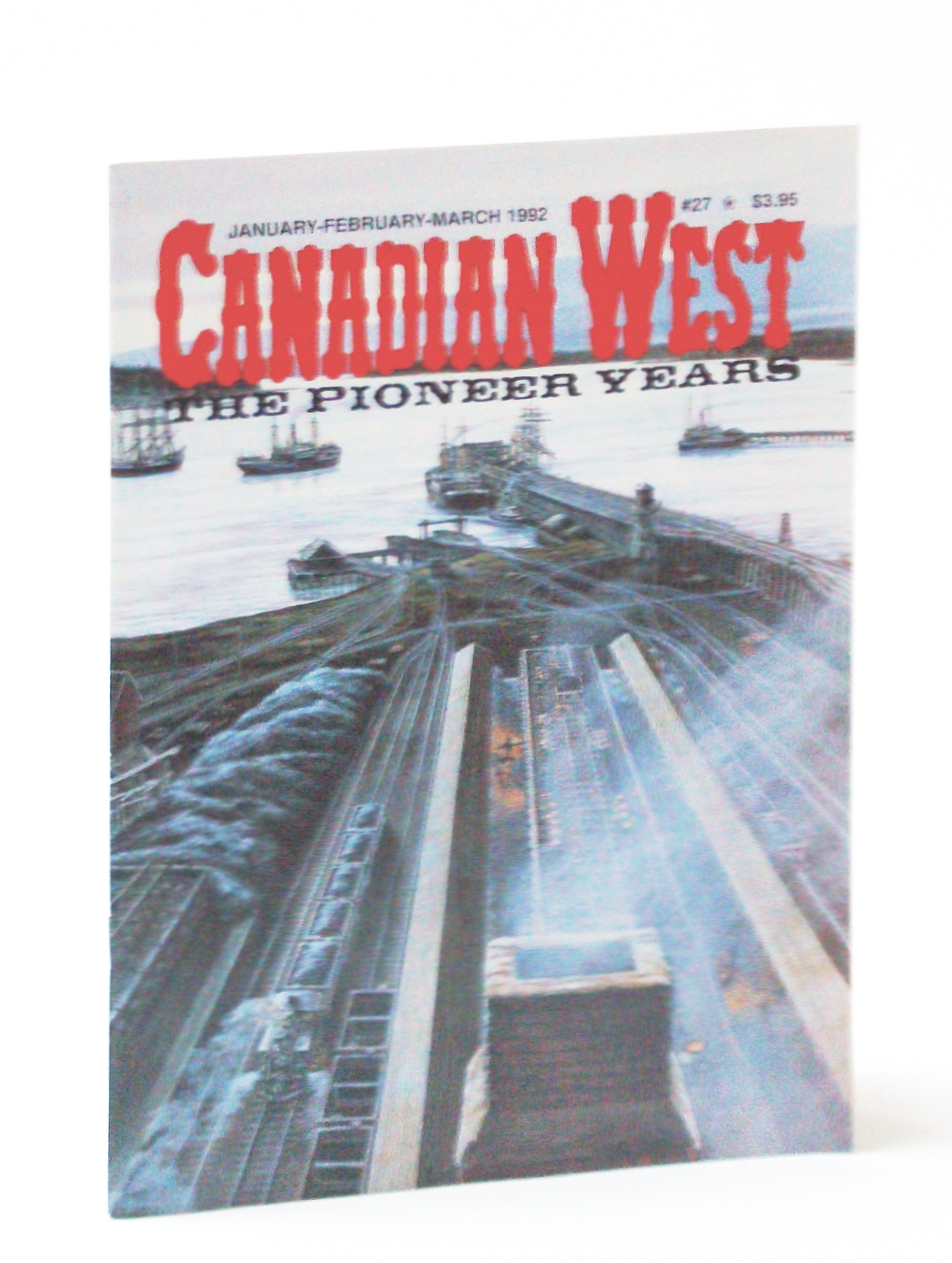 Image for Canadian West Magazine - The Pioneer Years: January (Jan.) /February (Feb.) /March (Mar.) 1992,  Vol. 8, No. 1 (Collector's #27) - Union Bay, B.C. Cover Illustration