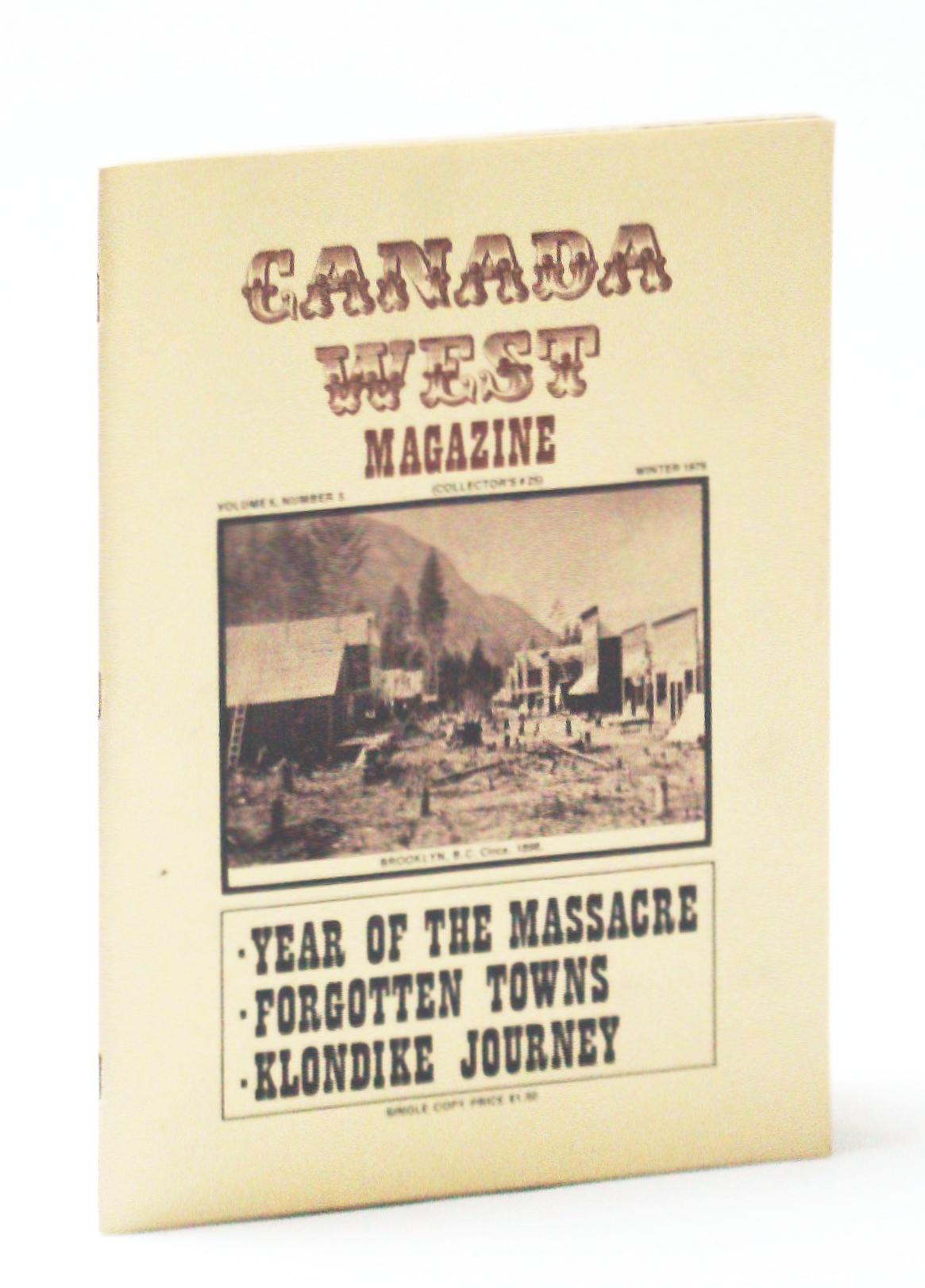 Image for Canada West Magazine, Winter 1976, Volume 6, Number 5, Collector's #25: Jack Fannin