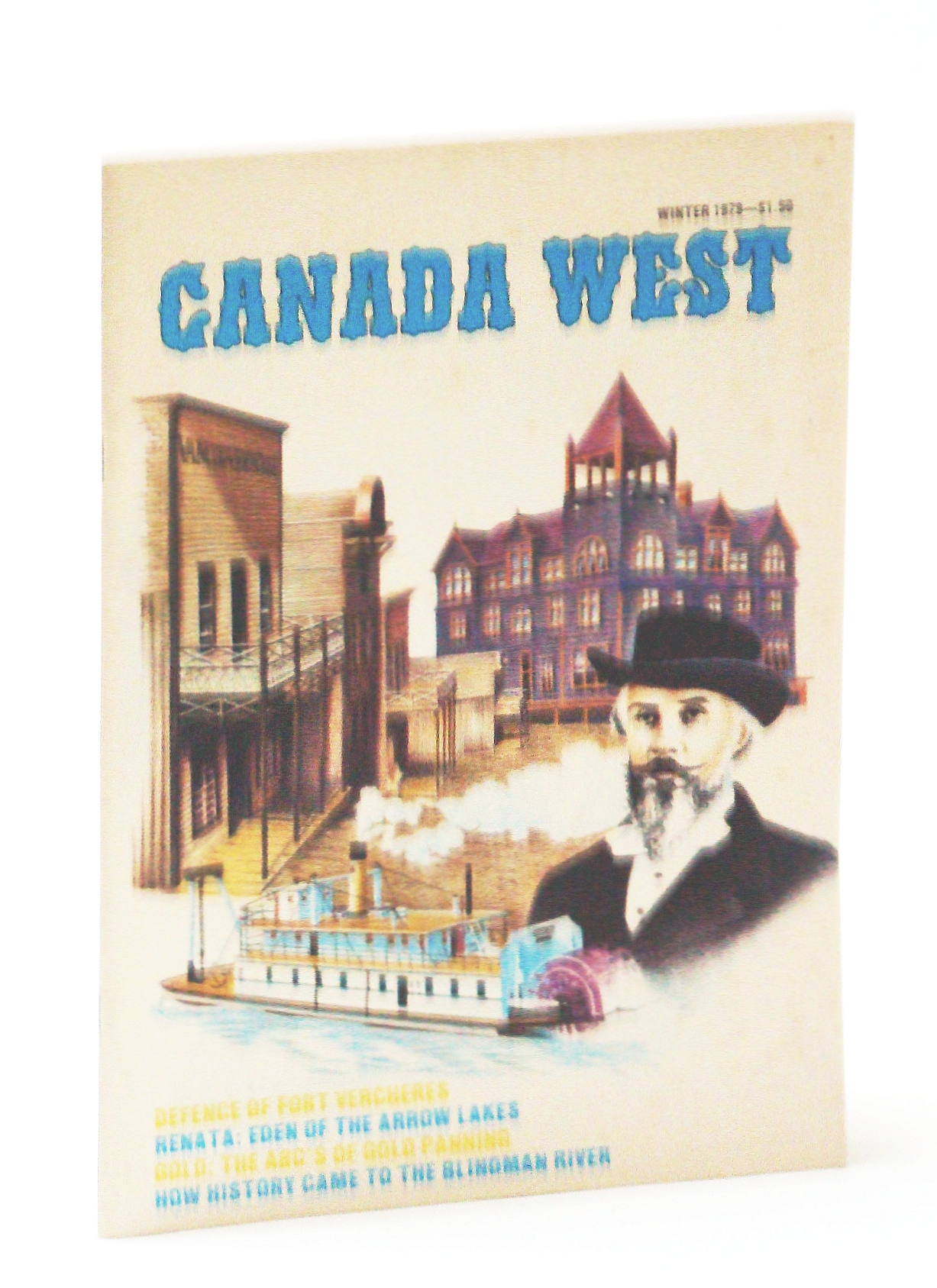 Image for Canada West Magazine - The Pioneer Years, Winter 1979, Volume 9, Number 4, Collector's Number 36 - Disaster at Dejardins Canal
