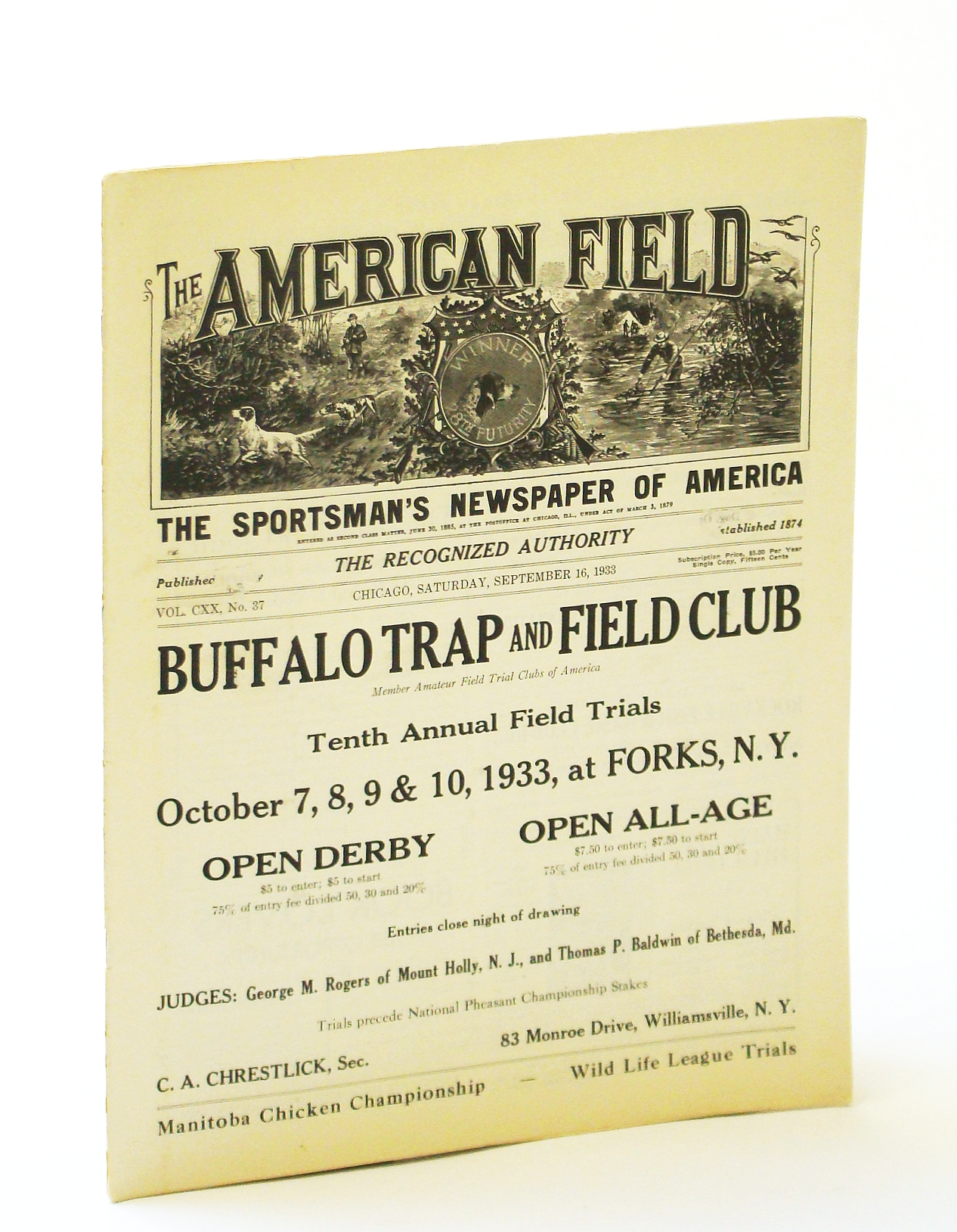 Image for The American Field - The Sportsman's Newspaper [Magazine] of America, September [Sept.] 16, 1933, Vol. CXX, No. 37 - Manitoba Prairie Chicken Championship / Wild Life League Trials
