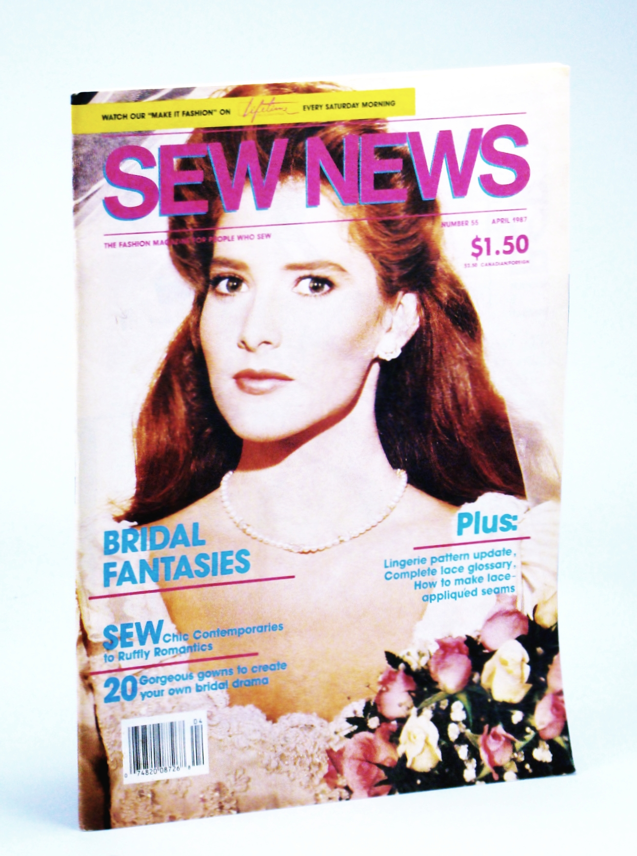 Image for Sew News Magazine - The Fashion Magazine for People Who Sew, Number 55, April [Apr.], 1987 - Bridal Fantasies