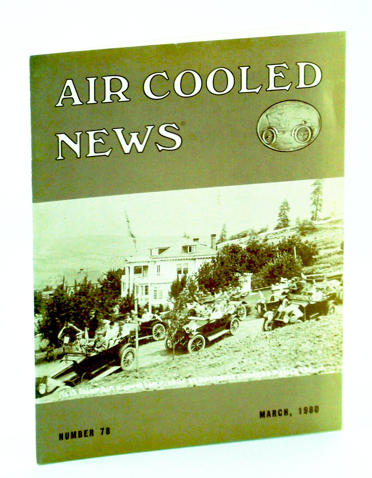Image for Air Cooled News, Number 78, March [Mar.] 1980, Vol. XXVI, No. 3 - Harry T. Gardner / The 8 HP Rover Car 1922