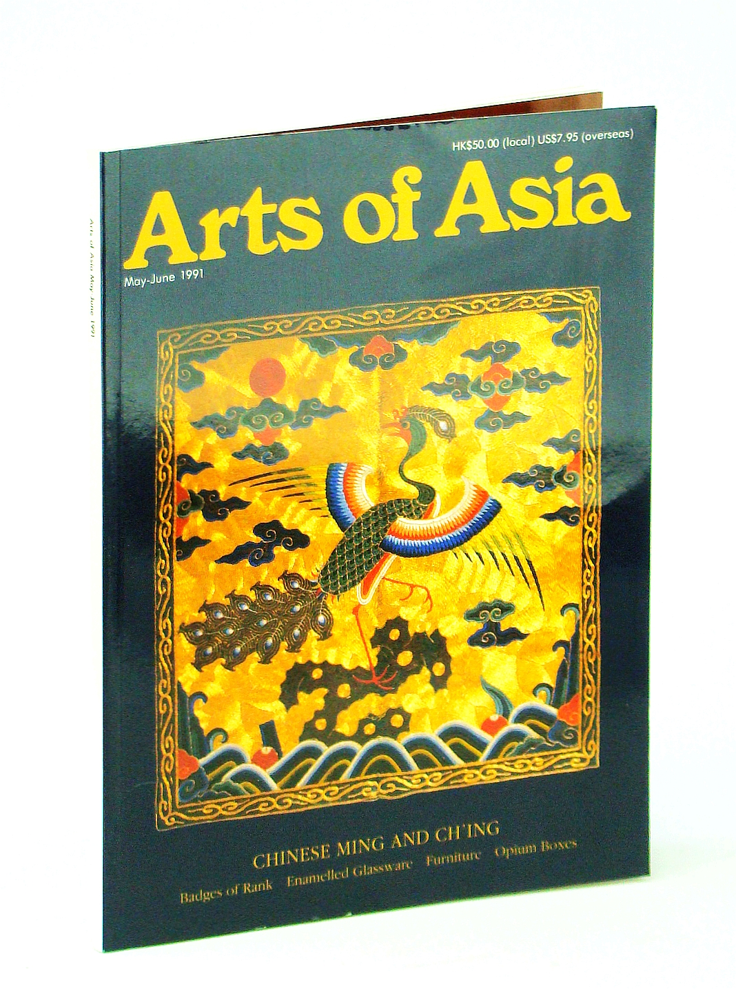 Image for Arts of Asia Magazine, Volume 21, Number 3, May - June 1991: Chinese Ming and Ch'ing