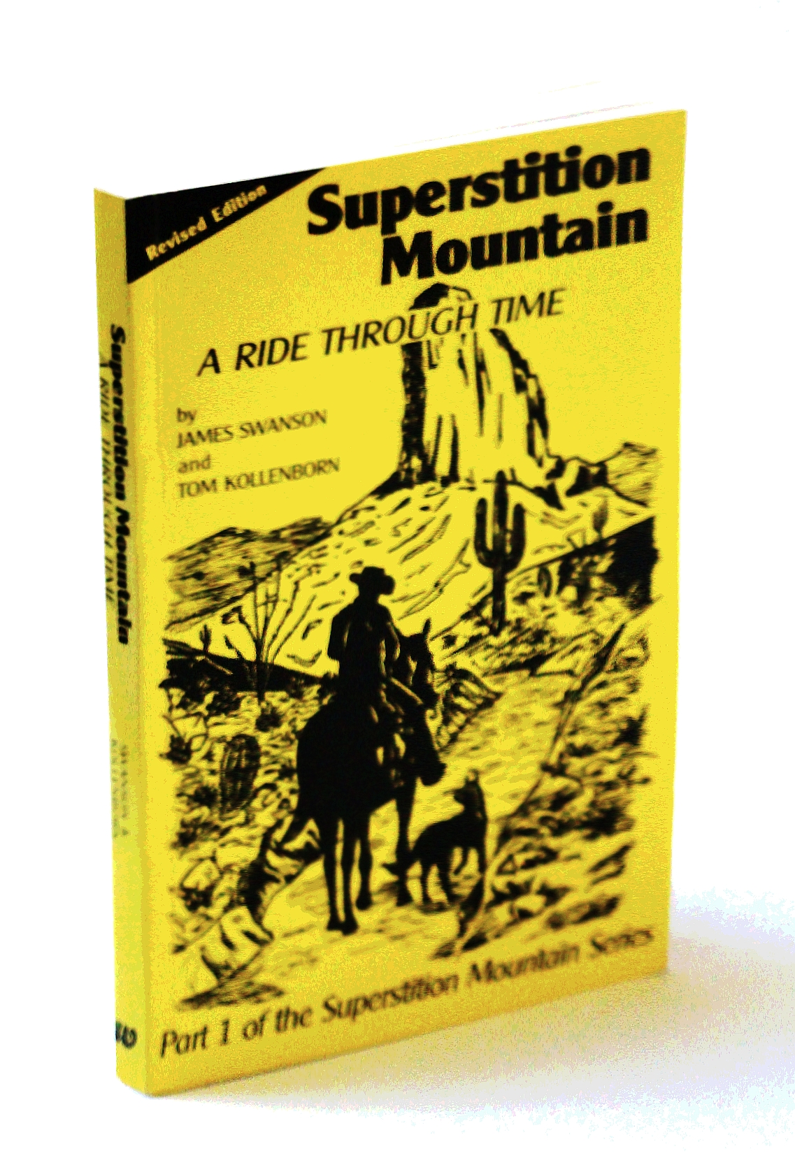Superstition Mountain: A Ride Through Time (The Superstition Mountain Series, Part 1)