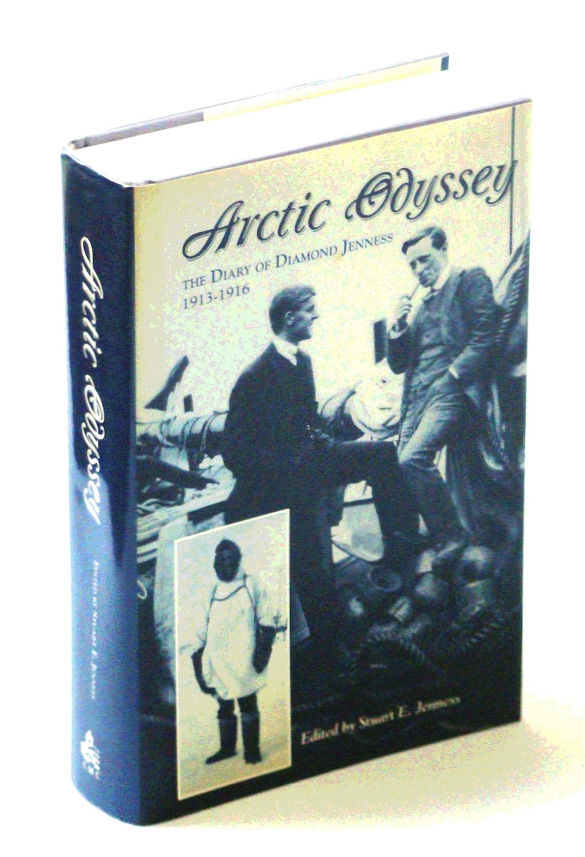 Arctic Odyssey: The Diary of Diamond Jenness, 1913-1916