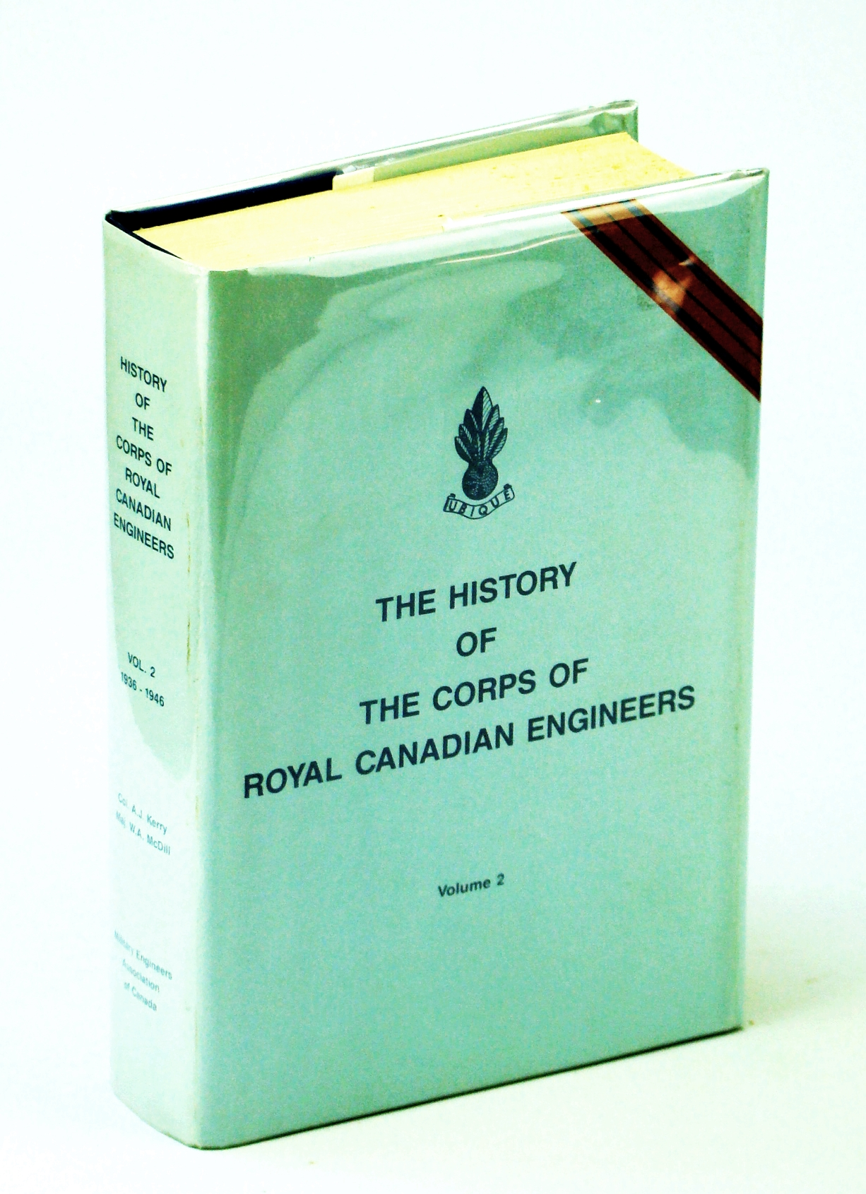 Image for The History of he Corps of Royal Canadian Engineers Volume II 1936-1946