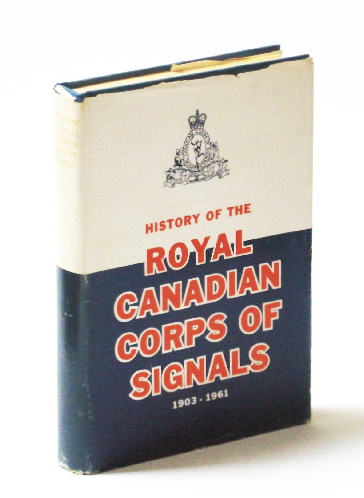History of the Royal Canadian Corps of Signals 1906 - 1961