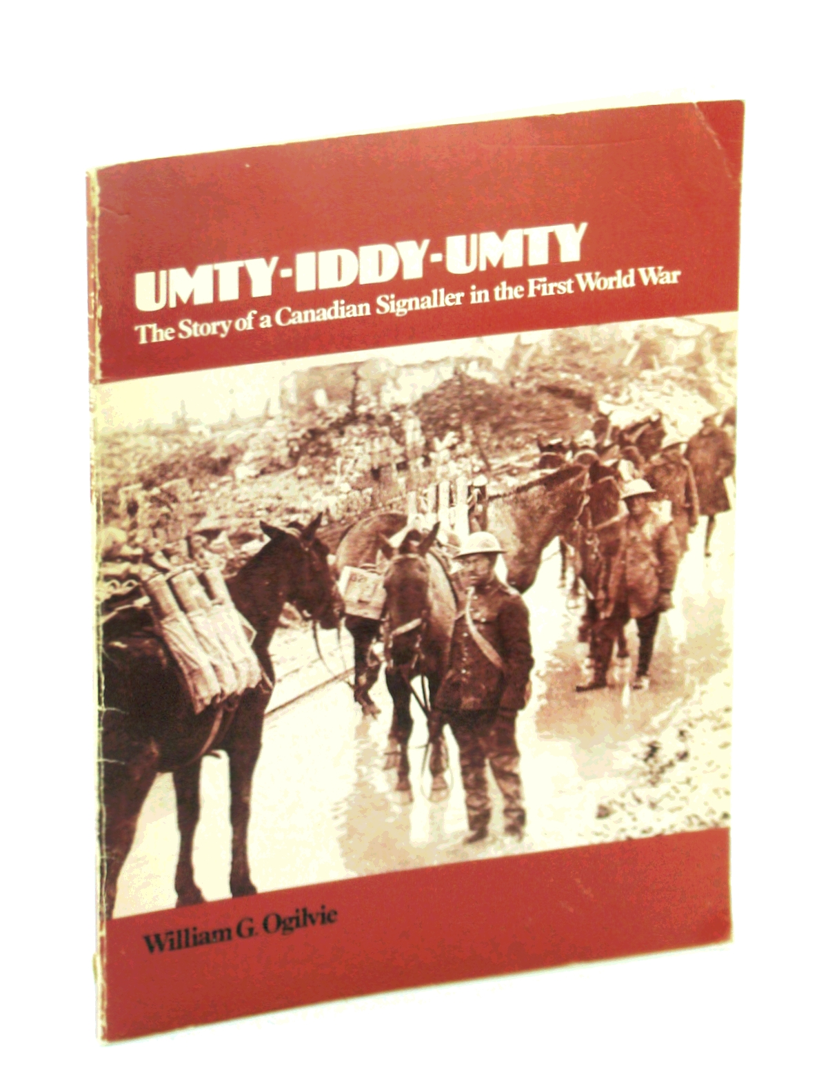 Image for Umty-iddy-umty: The story of a Canadian signaller in the First World War
