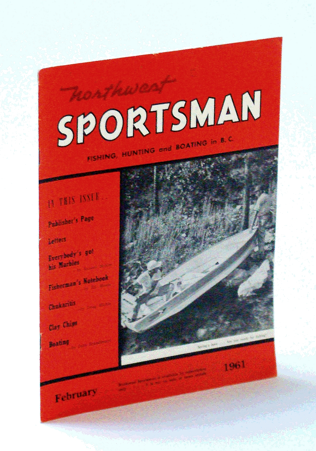 Image for Northwest Sportsman Magazine - Fishing, Hunting and Boating in B.C., February [Feb.] 1961 - Webster R. Marble