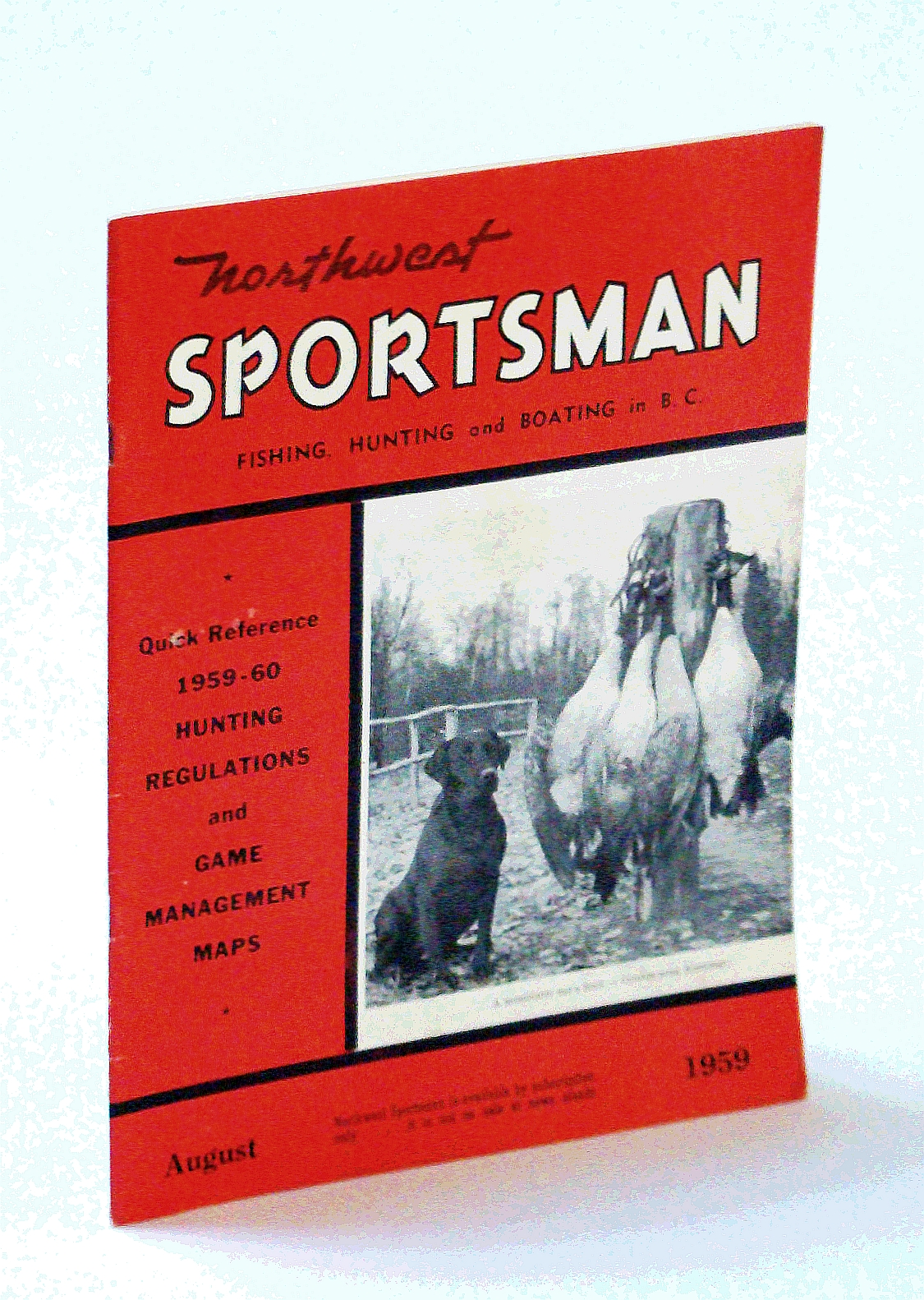 Image for Northwest Sportsman Magazine - Fishing, Hunting and Boating in B.C., August [Aug.] 1959 - 1959-60 Hunting Regulations and Game Management Maps
