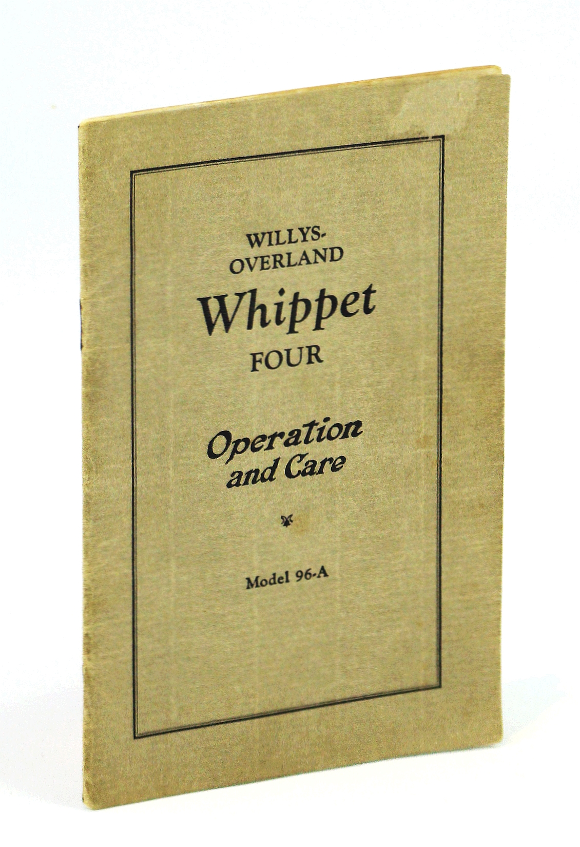Image for Willys-Overland Whippet Four - Operation and Care, Model 96-A