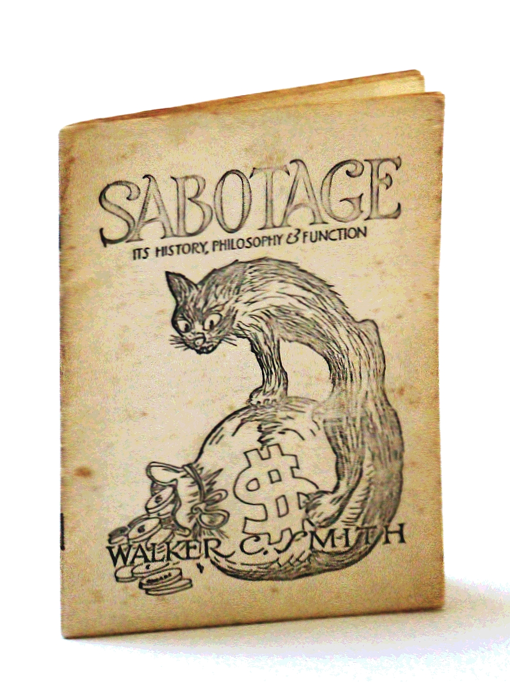 Sabotage: It's History, Philosophy & Function