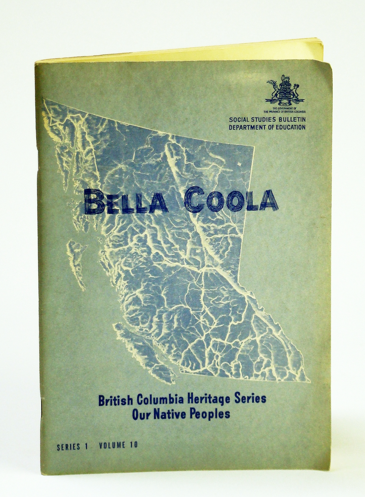Image for Bella Coola. British Columbia Heritage Series: Our Native Peoples