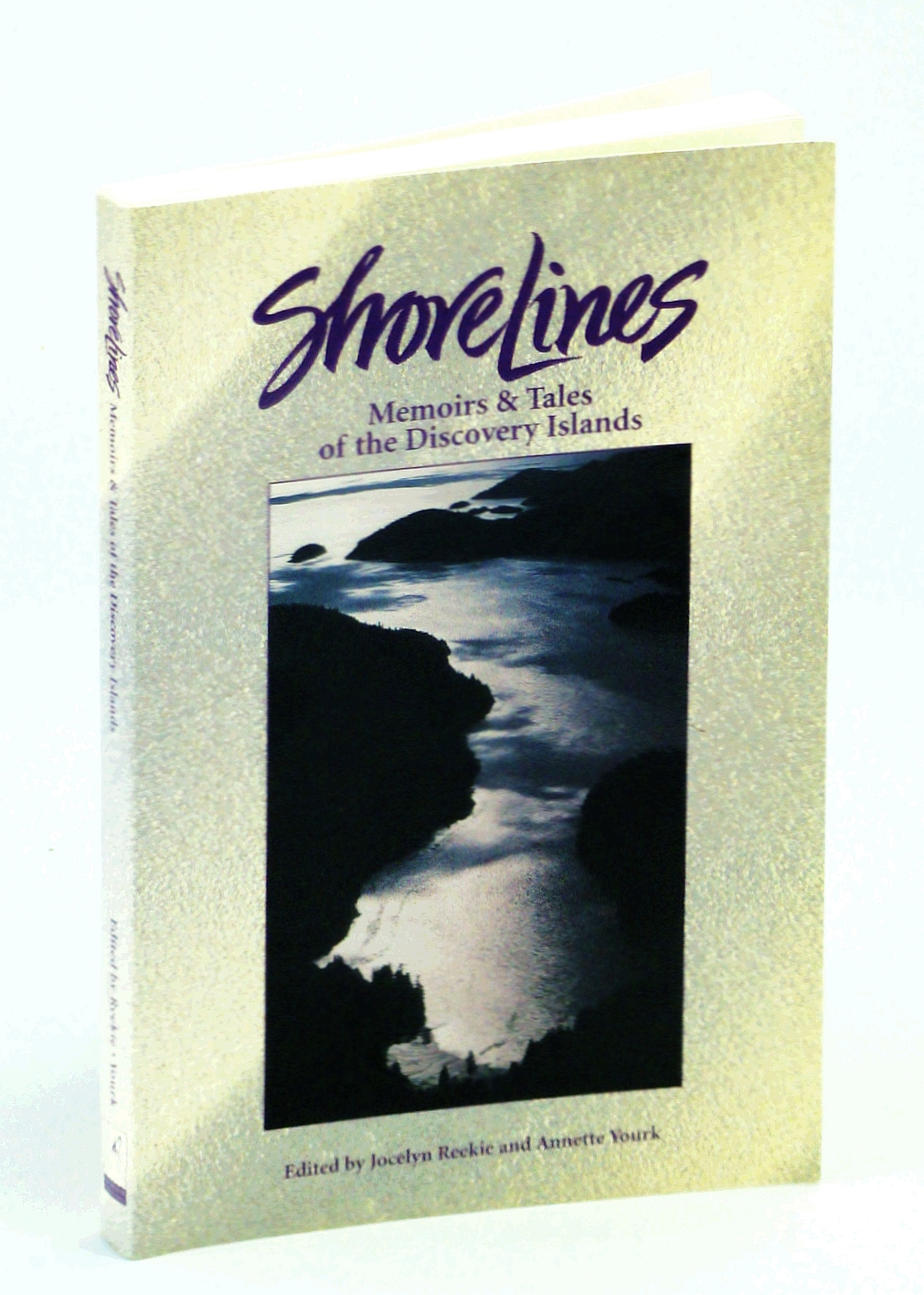 Image for Shorelines, Memoirs & Tales of the Discovery Islands