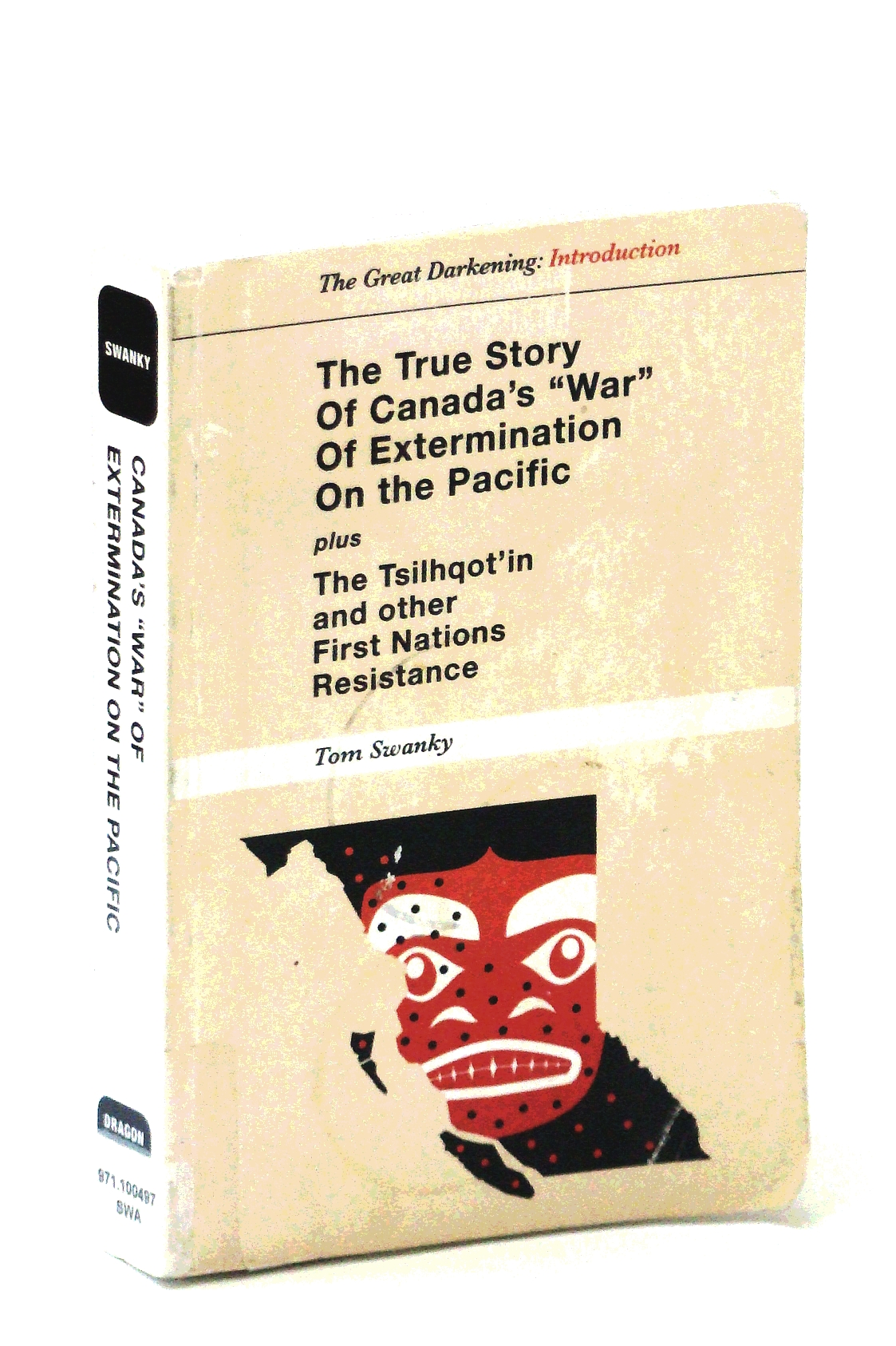 """The True Story of Canada's """"War"""" of Extermination"""