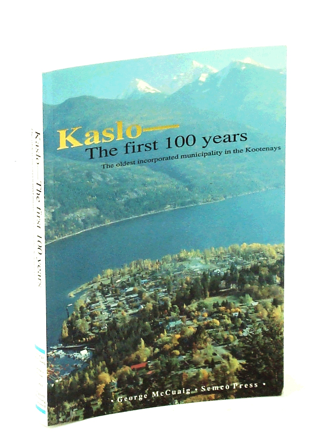 Image for Kaslo the First Years