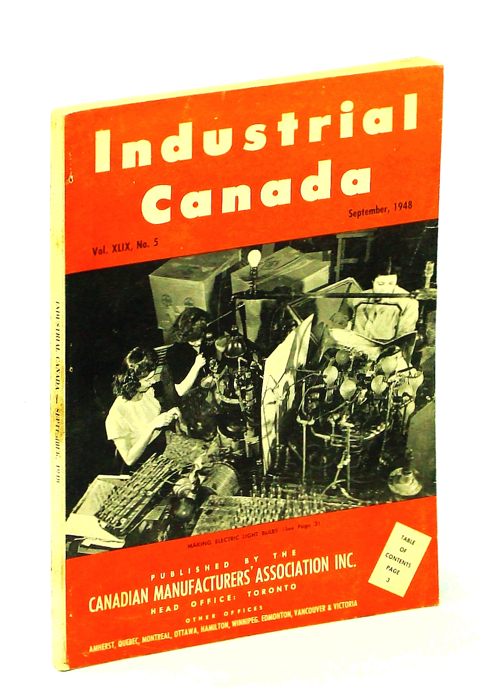 Image for Industrial Canada [Magazine] September [Sept.], 1948, Vol. XLIX, No. 5 - Cover Photo of Light Bulb Manufacture at Canadian Westinghouse, Hamilton, Ontario