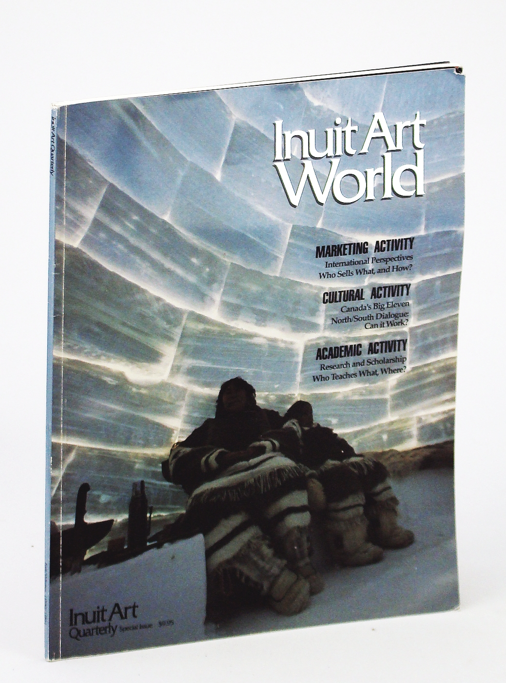 Image for Inuit Art World - Inuit Art Quarterly [IAQ] Special Issue, Fall/Winter 1990/1991, Vol. 5, No. 4