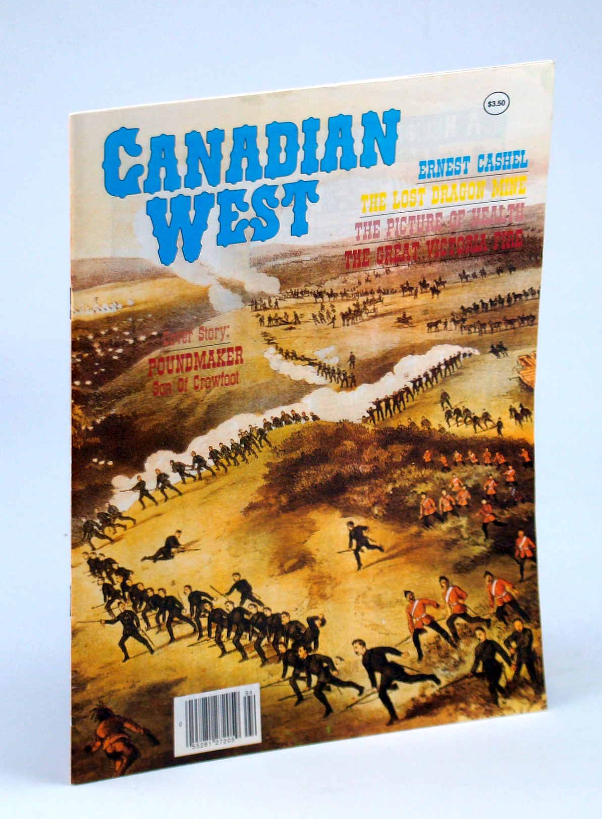 Image for Canadian West Magazine - November - Winter 1989, Collector's No. 18: Poundmaker - Son of Crowfoot