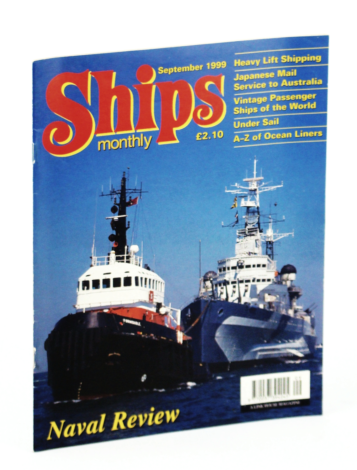Image for Ships Monthly - The International Magazine for Shiplovers Ashore and Afloat: September 1999
