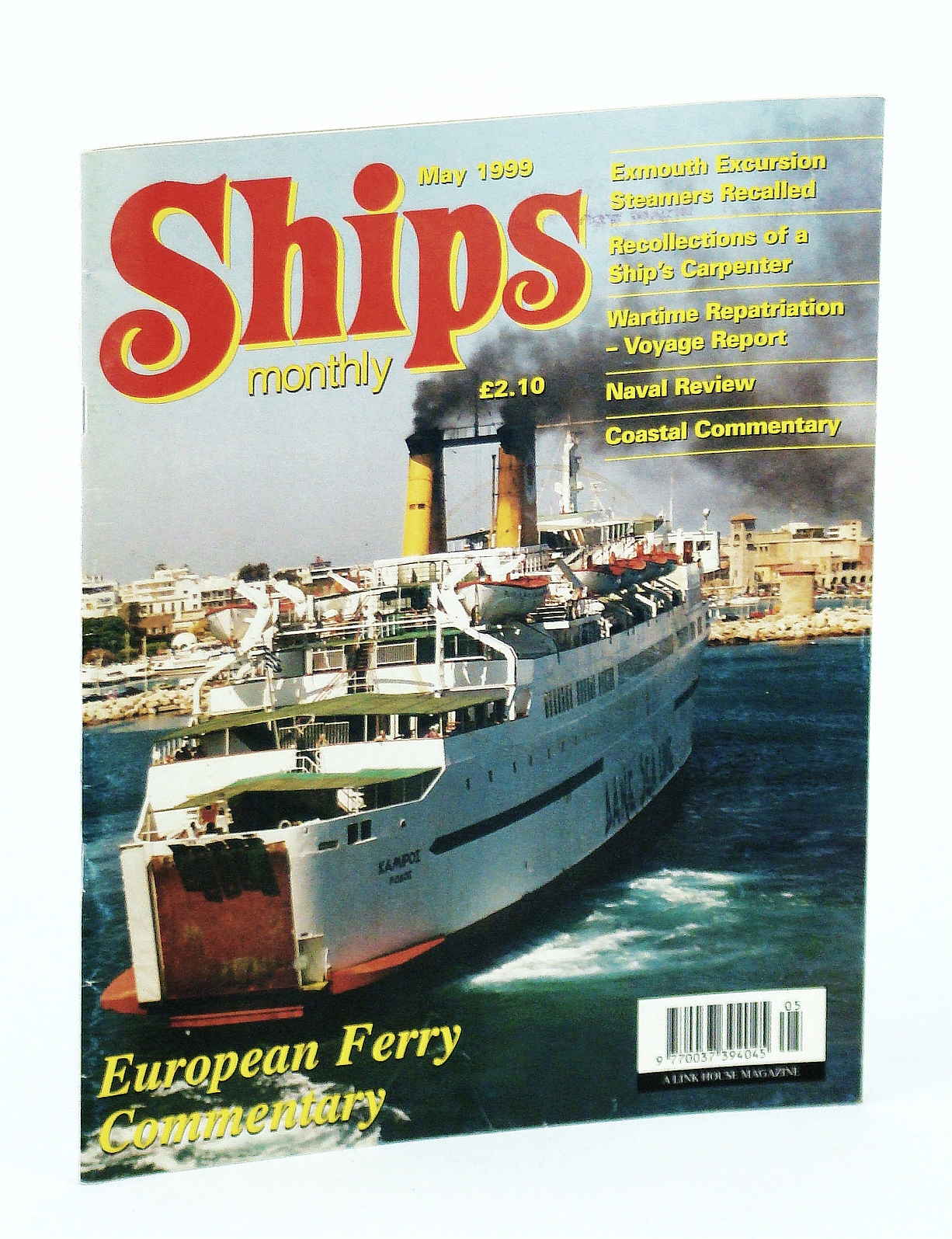 Image for Ships Monthly - The International Magazine for Shiplovers Ashore and Afloat: May 1999