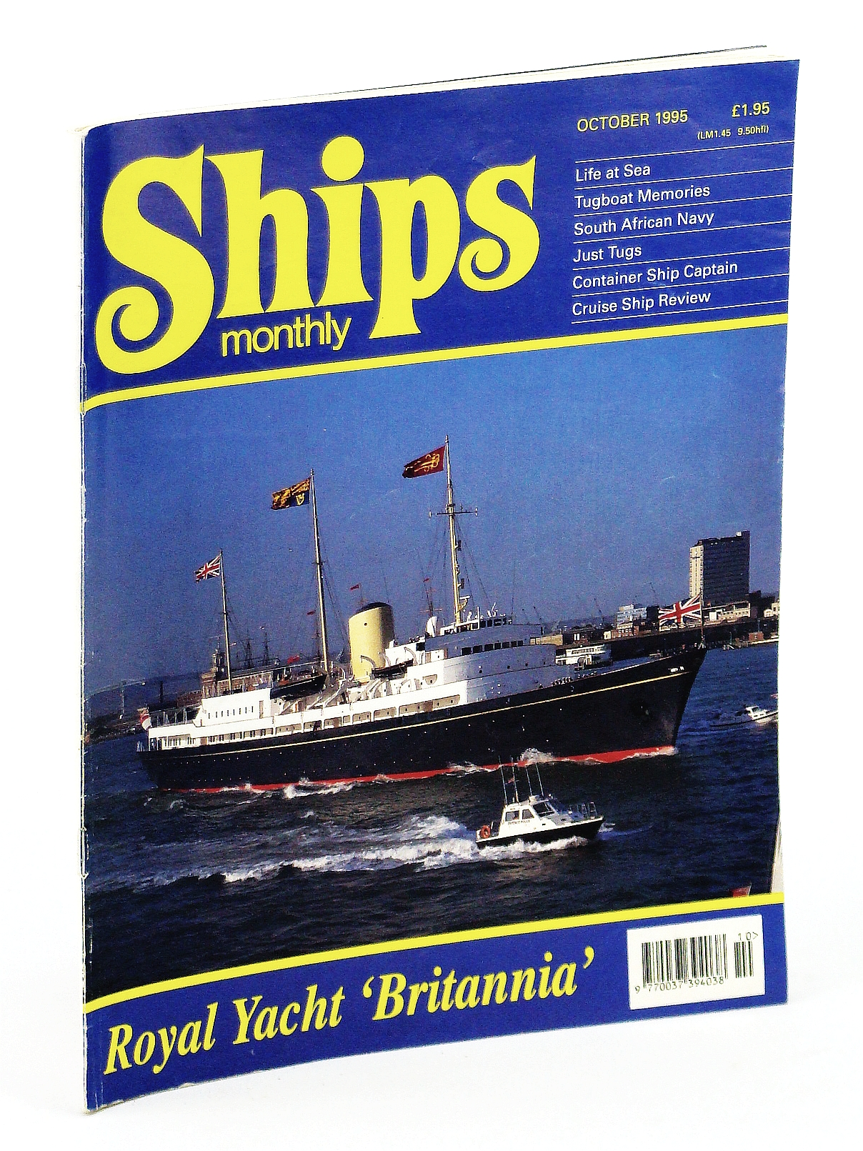 Image for Ships Monthly - The International Magazine for Shiplovers Ashore and Afloat: October 1995