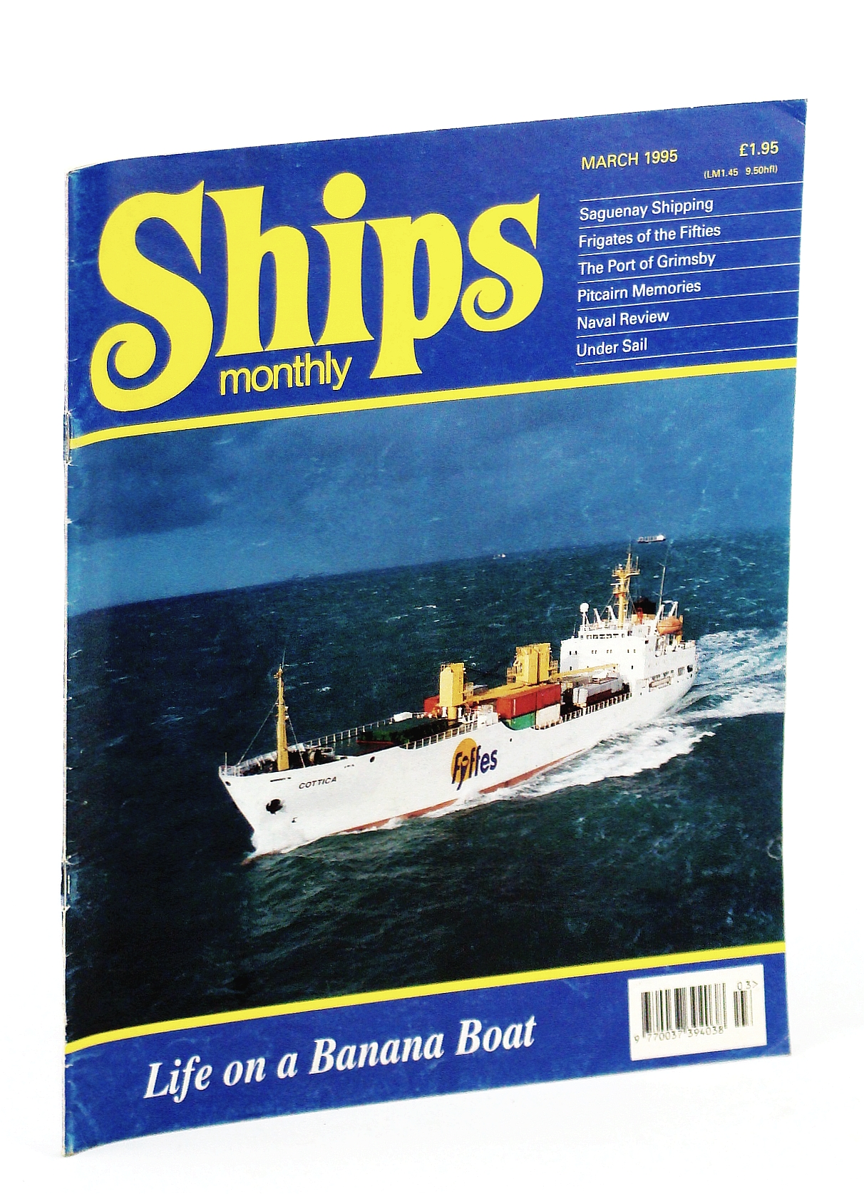 Image for Ships Monthly - The International Magazine for Shiplovers Ashore and Afloat: March 1995