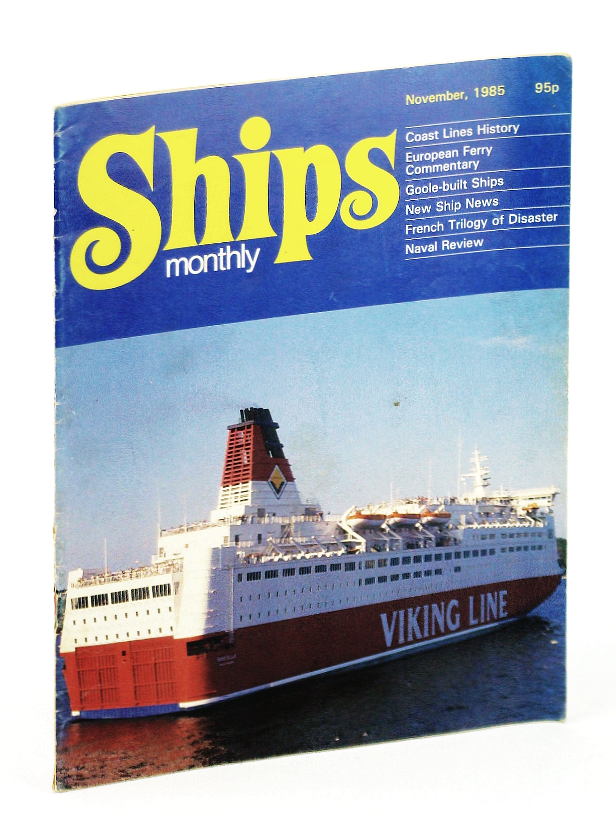 Image for Ships Monthly - The International Magazine for Shiplovers Ashore and Afloat: November 1985