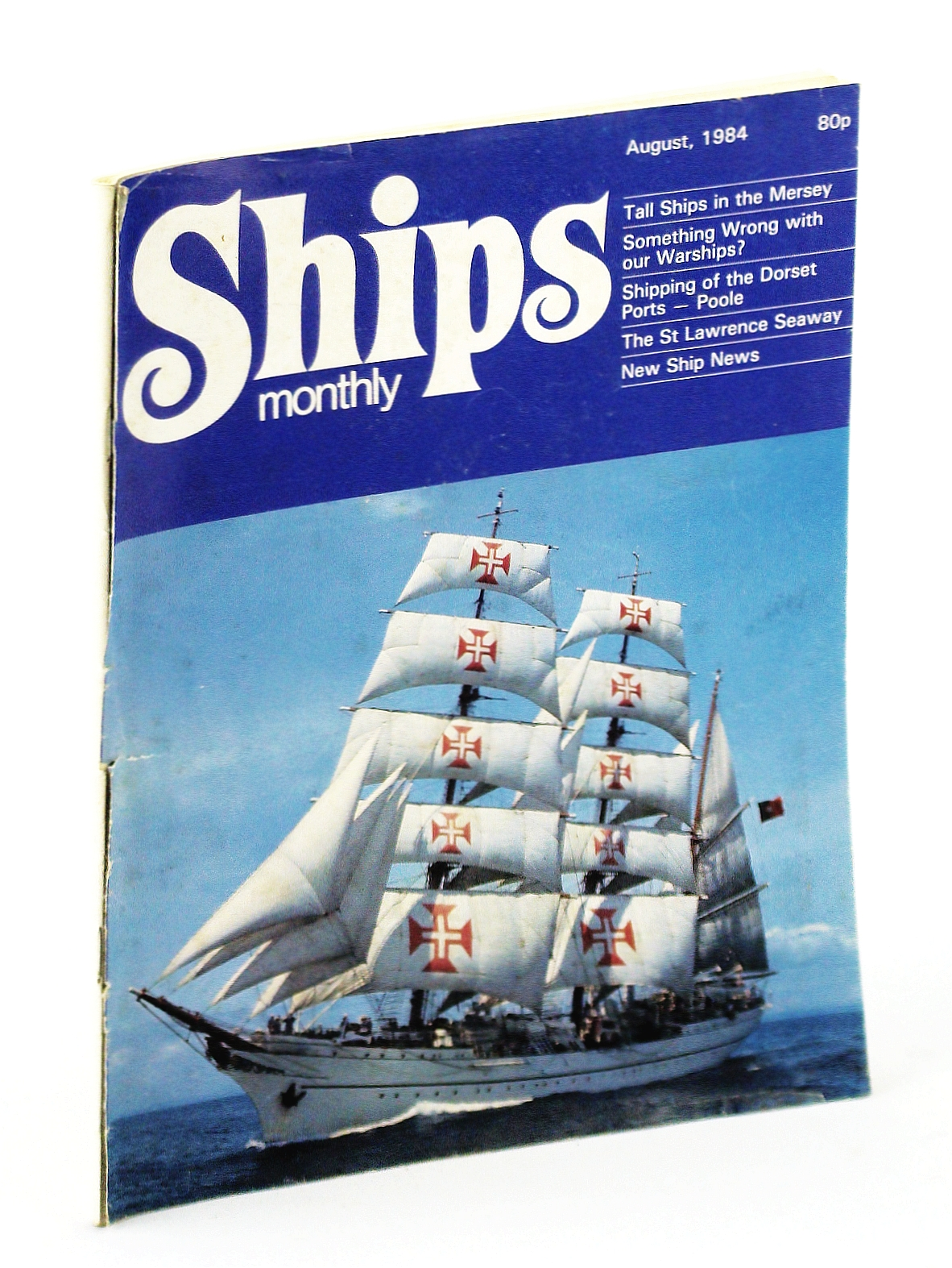Image for Ships Monthly - The Magazine for Shiplovers Ashore and Afloat, August 1984: Cairnryan - Graveyard of the Fleet