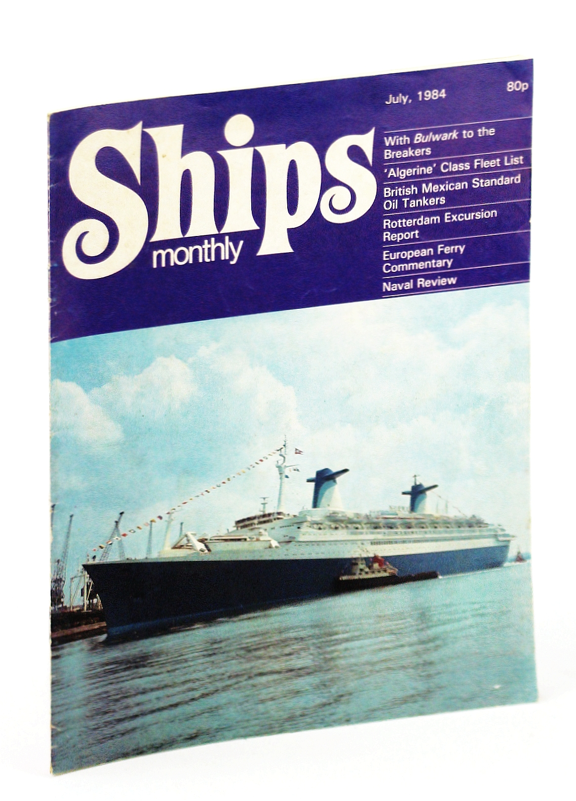 Image for Ships Monthly - The Magazine for Shiplovers Ashore and Afloat, July 1984 - The British Mexican Petroleum Company