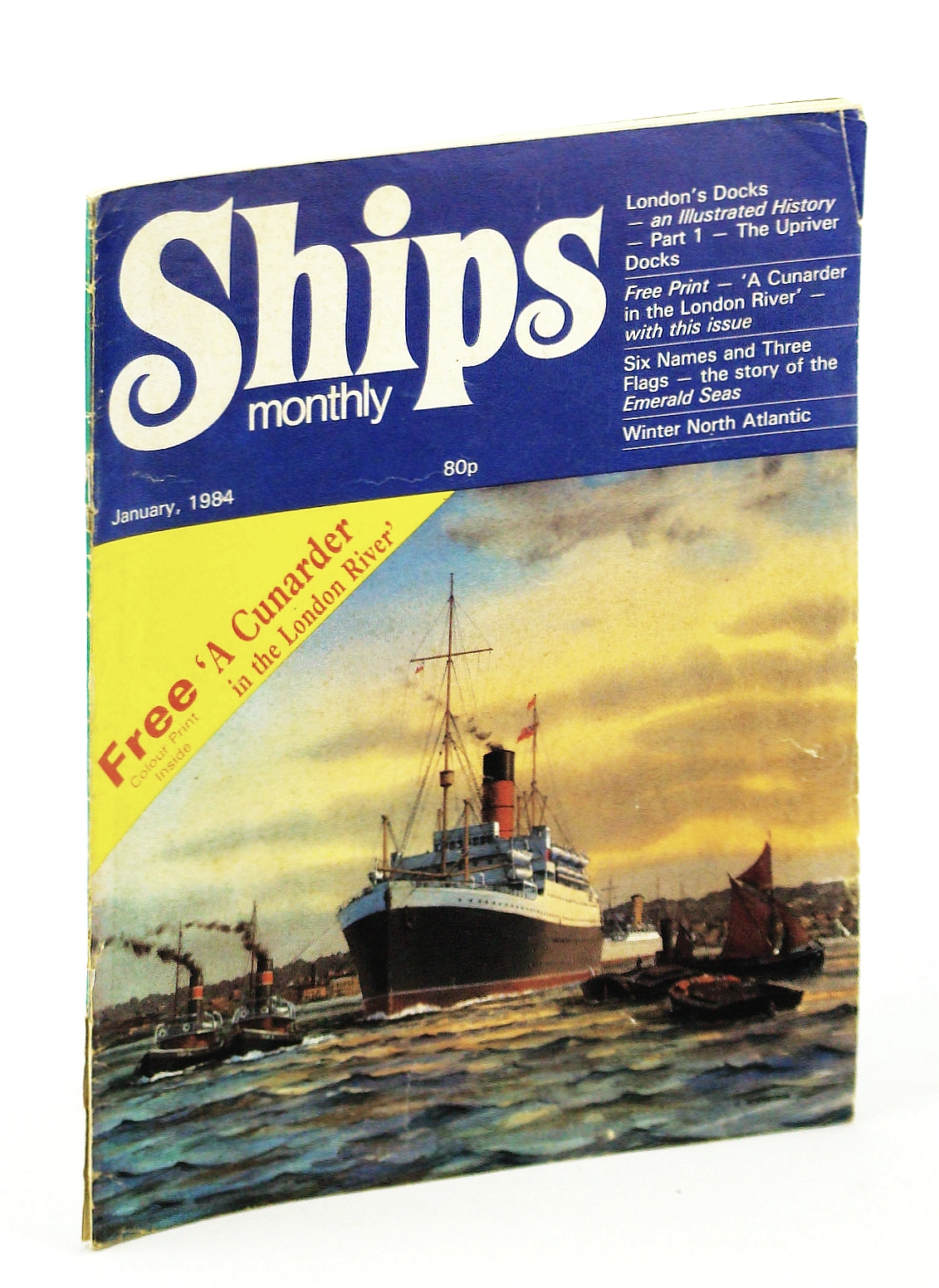 Image for Ships Monthly - The Magazine for Shiplovers Ashore and Afloat, January 1984 - The History of London's Docks (Part 1)