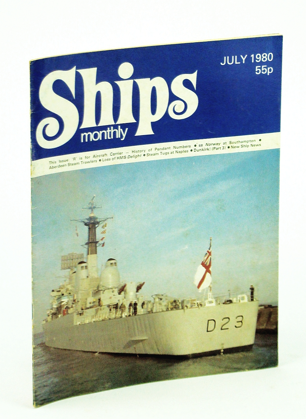 Image for Ships Monthly - The Magazine for Shiplovers Ashore and Afloat, July 1980 - The Loss of HMS Delight