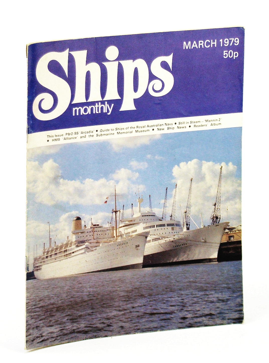 Image for Ships Monthly - The Magazine For Shiplovers Ashore and Afloat, March 1979: P & O SS 'Arcadia' (Part 2)