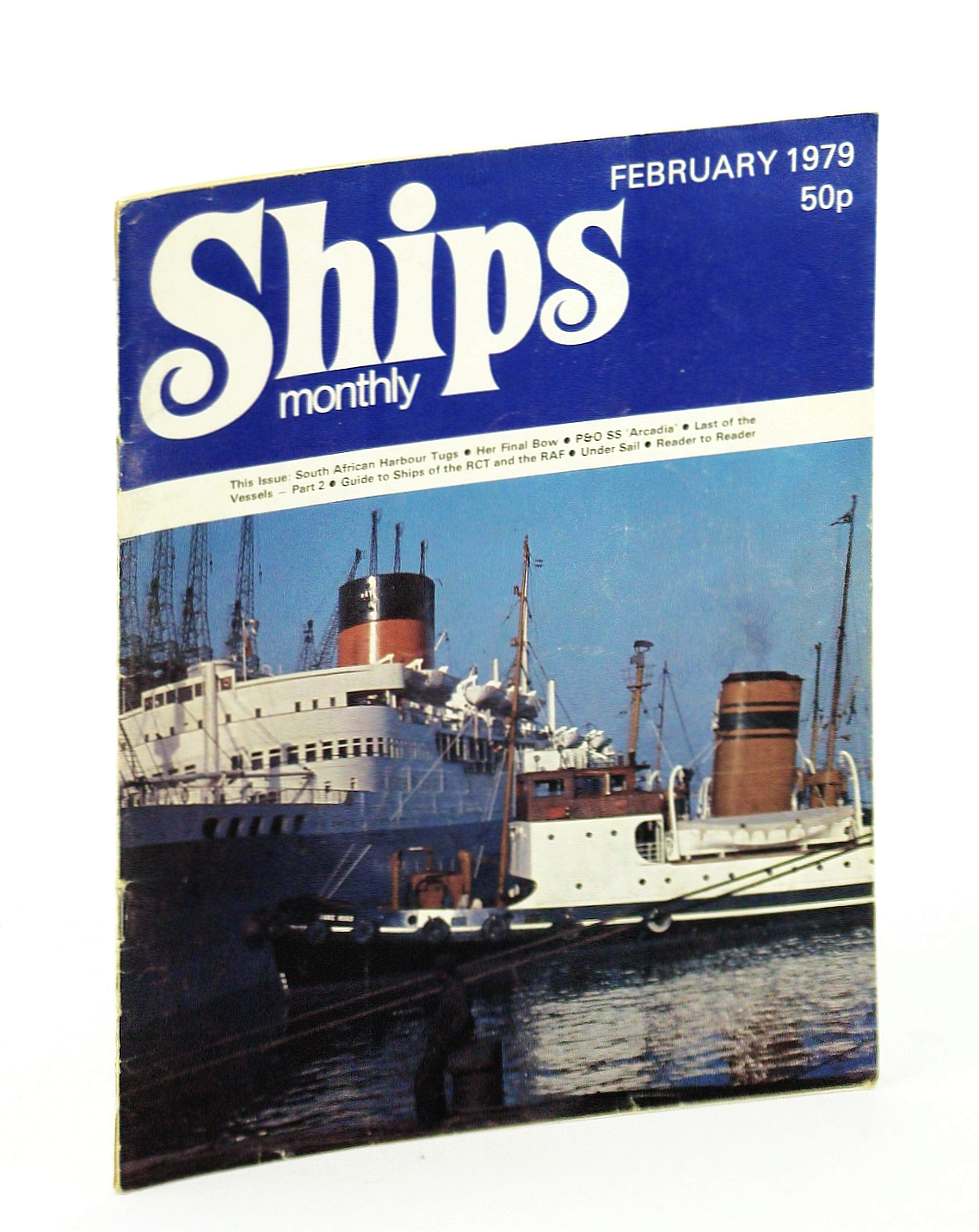 Image for Ships Monthly - The Magazine For Shiplovers Ashore and Afloat, February 1979: HMS 'Ark Royal' - Her Final Bow
